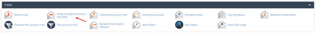 Aby ustawić przekierowanie poczty w cPanelu znajdź sekcję: e-mail i kliknij: Usługi przesyłania poczty e-mail dalej