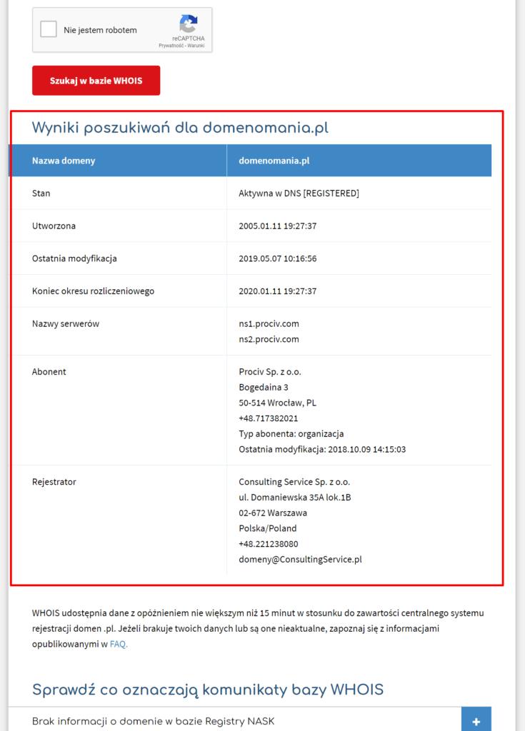 Poniżej zostaną wyświetlone wyniki poszukiwań w bazie WHOIS dla wskazanej domeny.