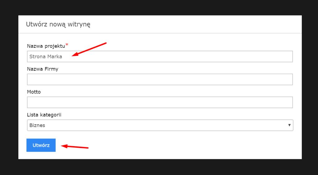 Na wyświetlonym formularzu podaj nazwę nowego projektu i kliknij przycisk: Utwórz