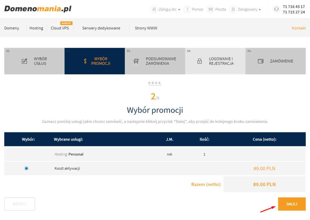 Sprawdź dostępne promocje i kliknij przycisk: Dalej, aby przejść do kolejnego kroku zamówienia serwera.