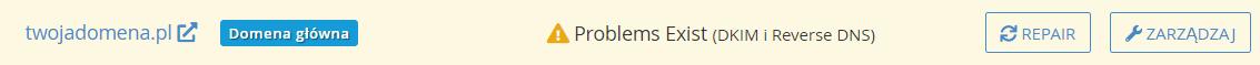 Przy Twojej domenie kliknij przycisk: Repair, aby wyświetlić sugerowaną wartość dla rekordu DKIM.