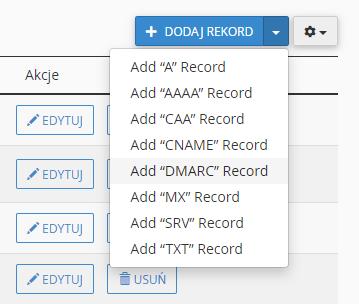 Kliknij przycisk: Dodaj rekord -> Add DMARC Record