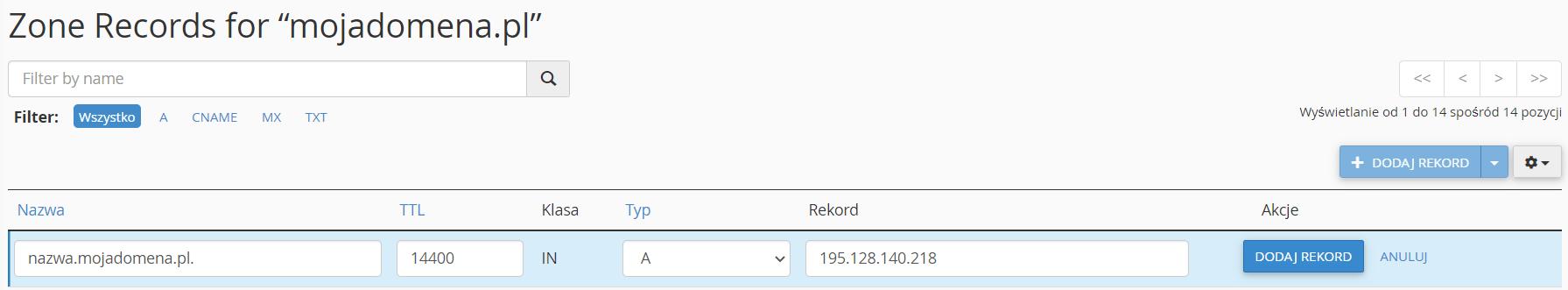 Podaj nazwę rekordu, wybierz typ rekordu A i wpisz adres IP, na który ma zostać skierowany rekord A.