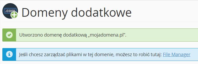Komunikat w cPanelu potwierdzający dodanie domeny dodatkowej.