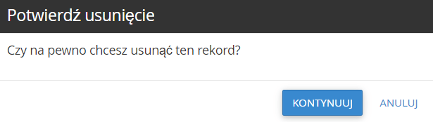 Potwierdź chęć usunięcia rekordu domeny, klikając przycisk: Kontynuuj.