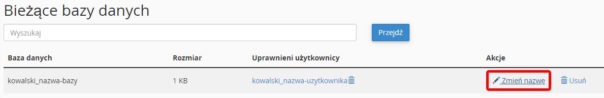 Aby zmienić nazwę bazy danych kliknij opcję: Zmień nazwę w sekcji: Bieżące bazy danych.