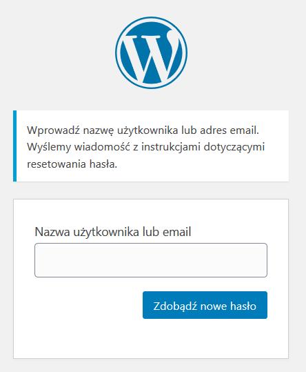 Wprowadź nazwę użytkownika lub adres e-mail i kliknij przycisk: Zdobądź nowe hasło.