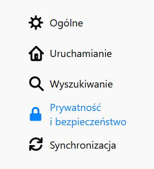 Po lewej stronie ekranu w Mozilla Firefox wybierz zakładkę: Prywatność i bezpieczeństwo.