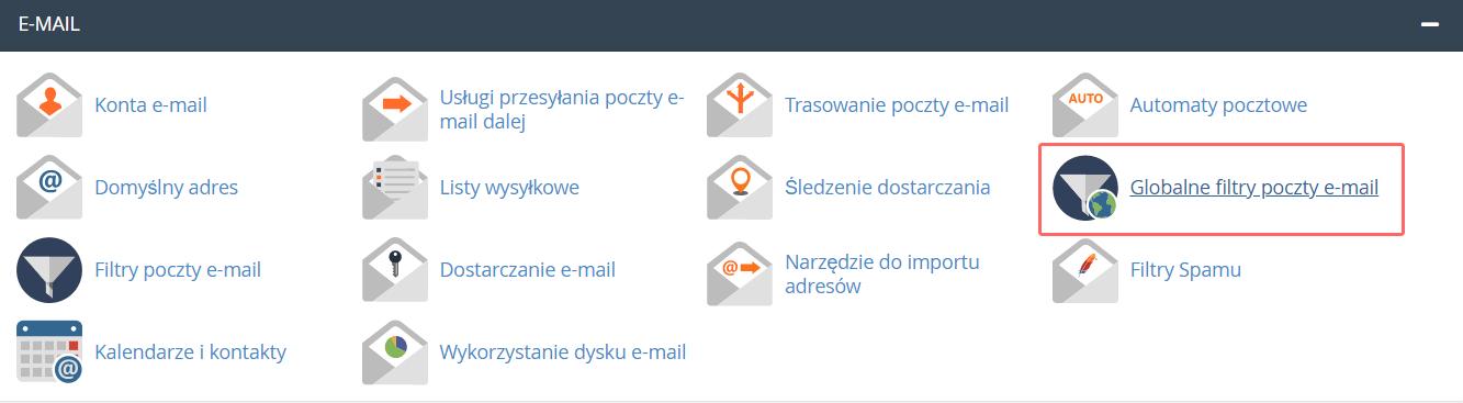 W sekcji: E-mail przejdź do opcji: Globalne filtry poczty e-mail, aby ustawić globalne reguły poczty.