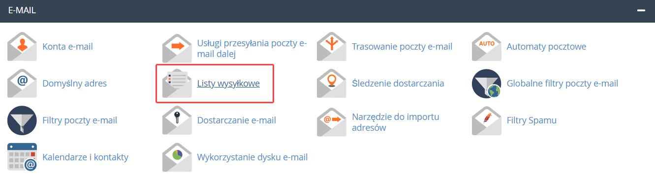 Aby usunąć listę mailingową, znajdź sekcję: E-mail i kliknij opcję: Listy wysyłkowe.