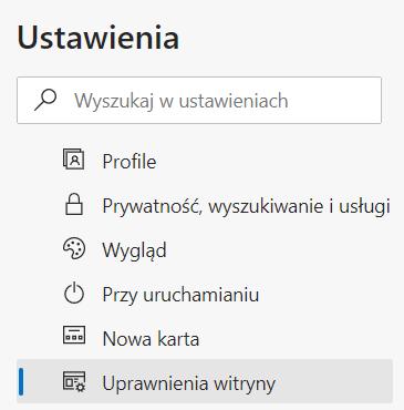 Aby wyłączyć pliki cookies w przeglądarce Microsoft Edge, po lewej stronie ekranu kliknij opcję: Uprawnienia witryny.