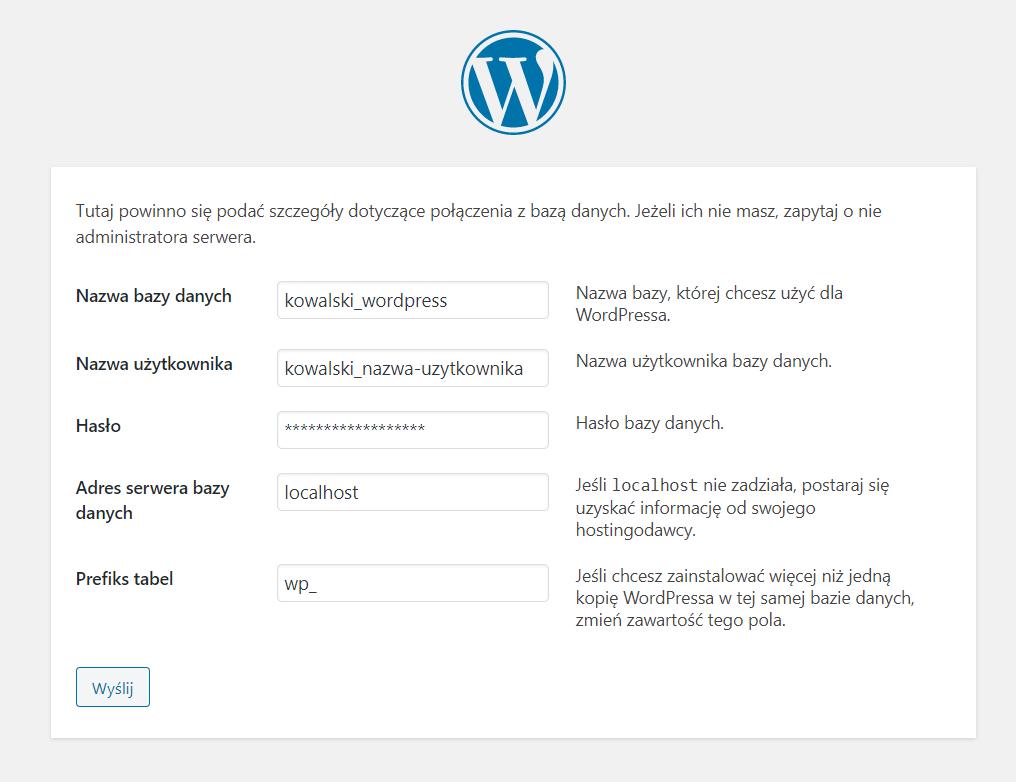 Na ekranie uzupełnij dane dostępu do bazy danych MySQL, na której chcesz zainstalować WordPress.