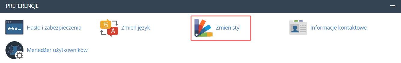 Aby w cPanel zmienić styl interfejsu, znajdź sekcję: Preferencje i kliknij: Zmień styl.