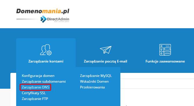 W DirectAdmin przejdź do sekcji: Zarządzanie DNS, aby utworzyć rekord DMARC.