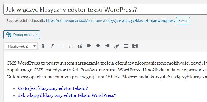Jak włączyć klasyczny edytor WordPress?
