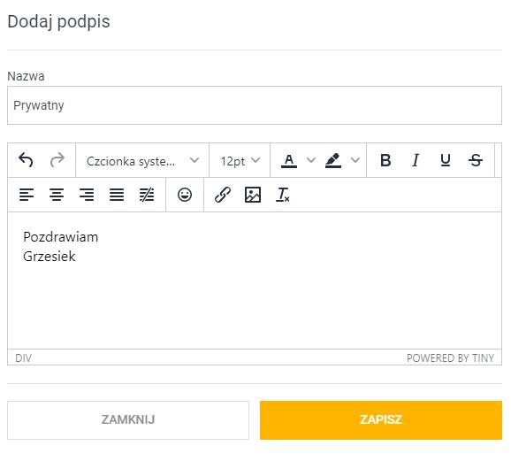 Ustaw nazwę i treść podpisu. Skorzystaj z edytora wizualnego aby dodać odnośniki i grafiki wraz z tekstem